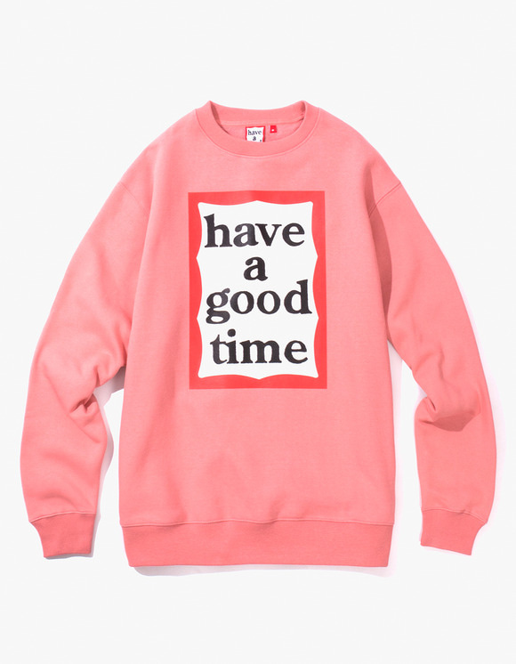 have a good time Frame Crewneck - Indie Pink | HEIGHTS. | 하이츠 온라인 스토어
