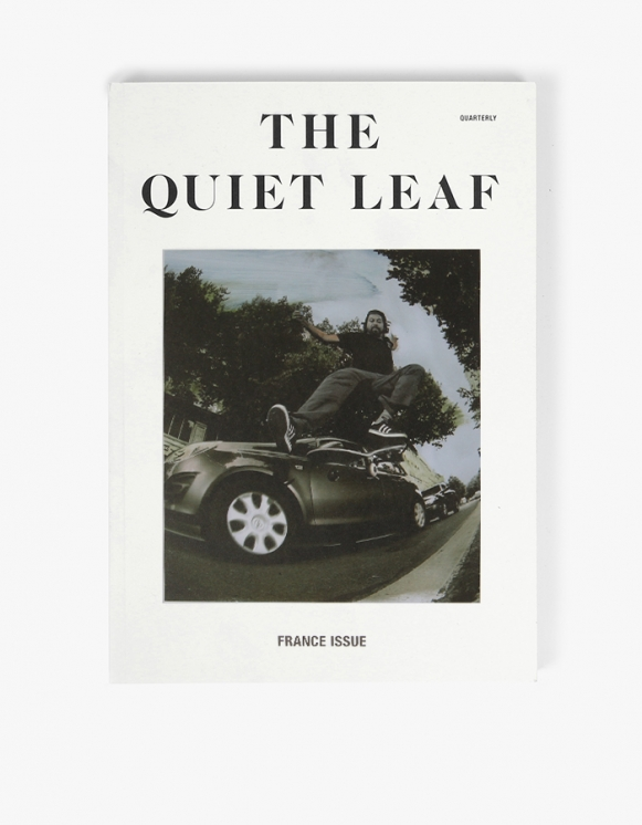 The Quiet Leaf The Quiet Leaf - France Issue | HEIGHTS. | 하이츠 온라인 스토어