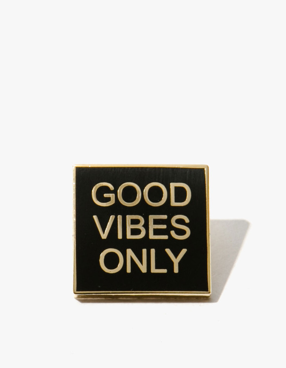 PINTRILL Good Vibes Only Pin | HEIGHTS. | 하이츠 온라인 스토어