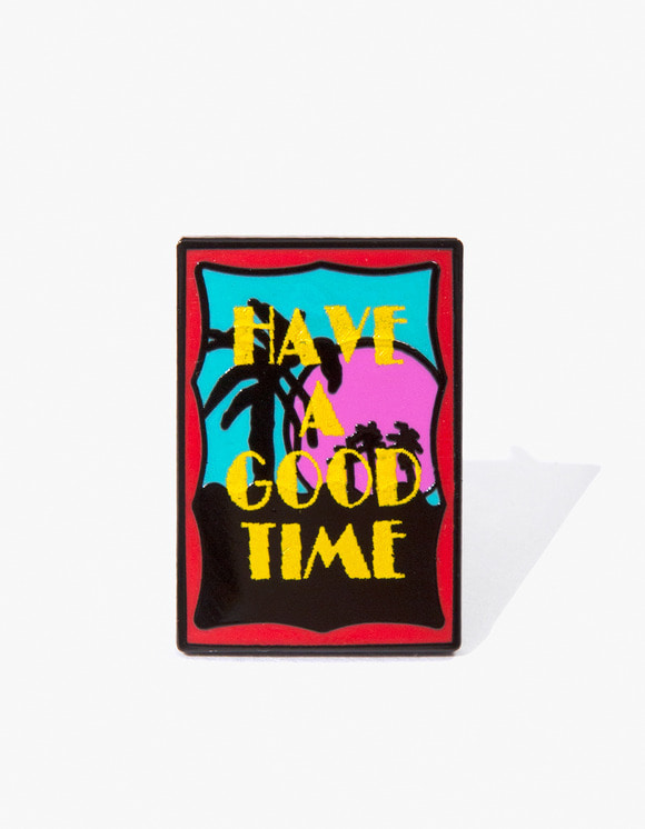 have a good time Miami Pin | HEIGHTS. | 하이츠 온라인 스토어