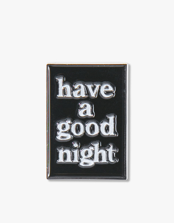 have a good time Have a Good NIght Pin | HEIGHTS. | 하이츠 온라인 스토어