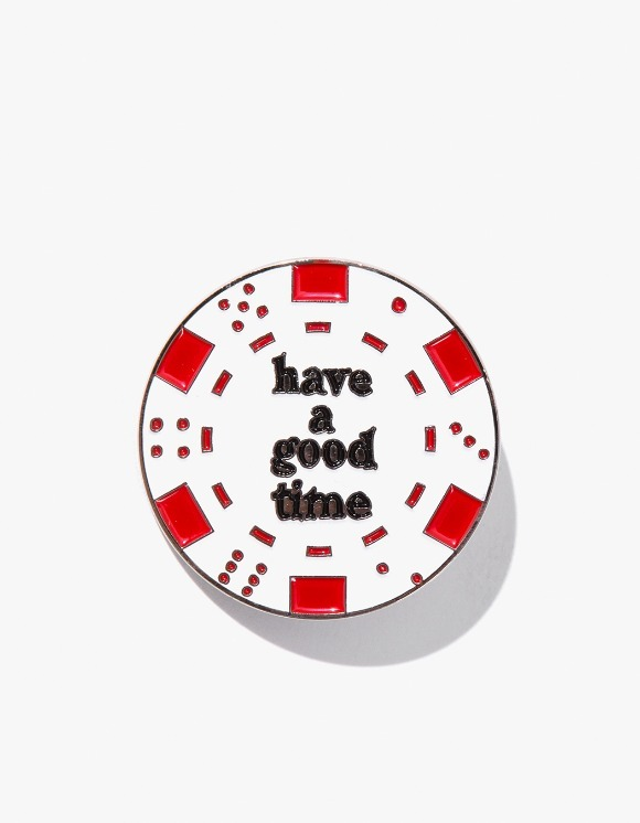 have a good time Poker Chip Pin - White | HEIGHTS. | 하이츠 온라인 스토어