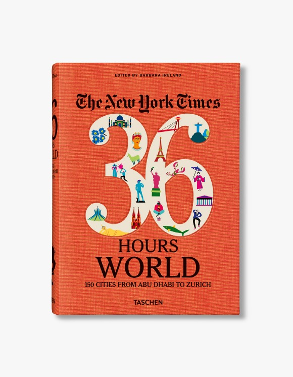 Taschen NYT. 36 Hours. World. 150 Cities from Abu Dhabi to Zurich | HEIGHTS. | 하이츠 온라인 스토어