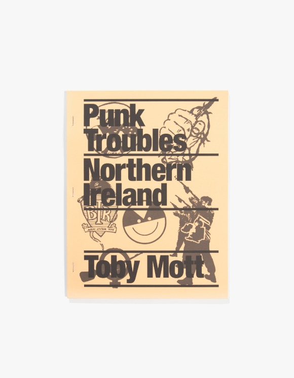 Dashwood Punk Troubles : Northern Ireland by Toby Mott | HEIGHTS. | 하이츠 온라인 스토어
