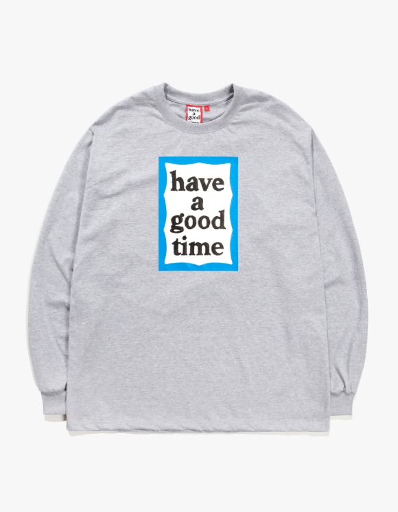 have a good time Blue Frame L/S Tee - Heather Grey | HEIGHTS. | 하이츠 온라인 스토어